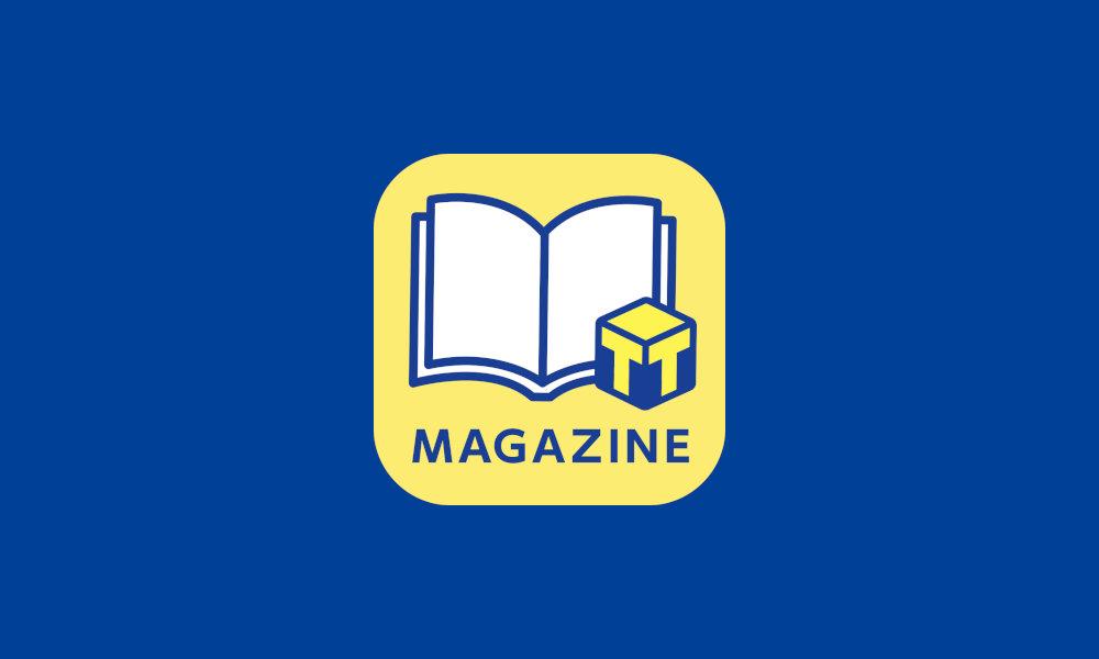 【Tマガジン】無料会員も対象85誌のバックナンバーを読める