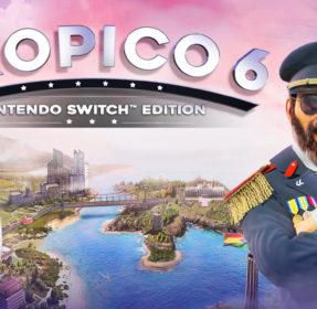 『トロピコ6』Nintendo Switch版は2020年11月に海外発売